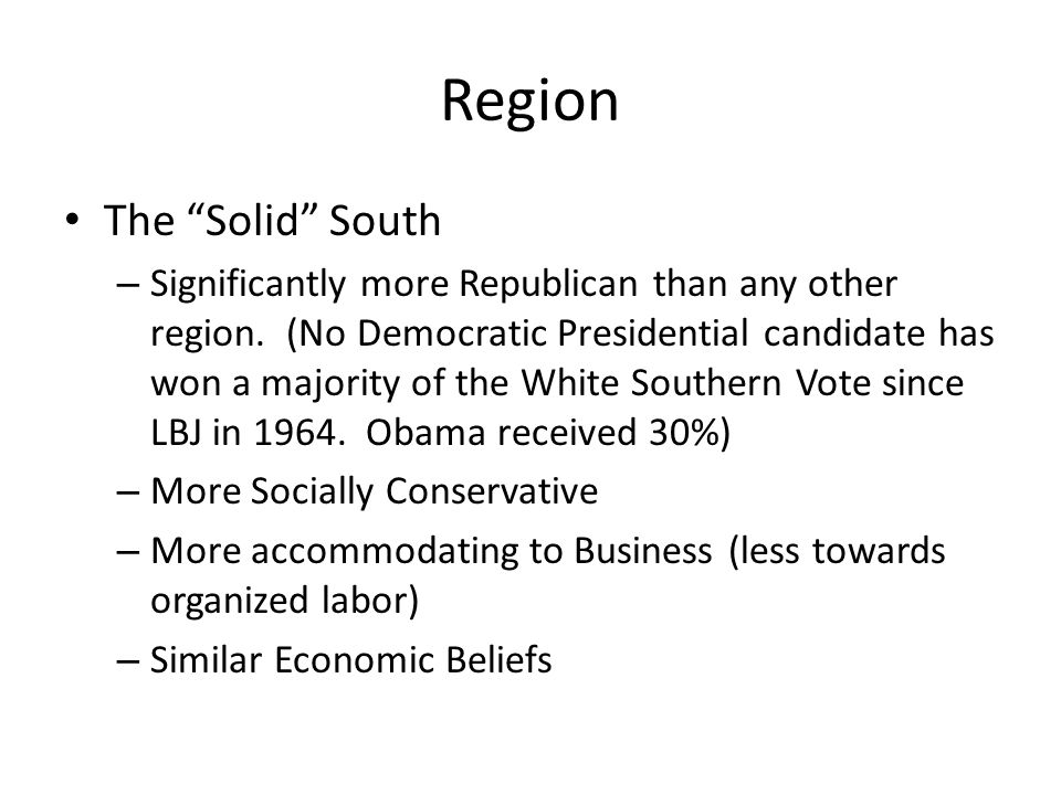 Region The Solid South