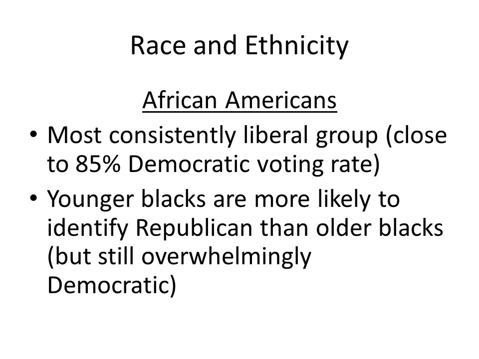 Race and Ethnicity African Americans