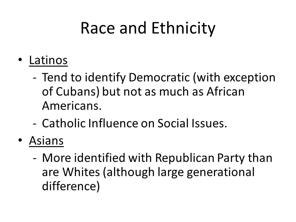 Race and Ethnicity Latinos