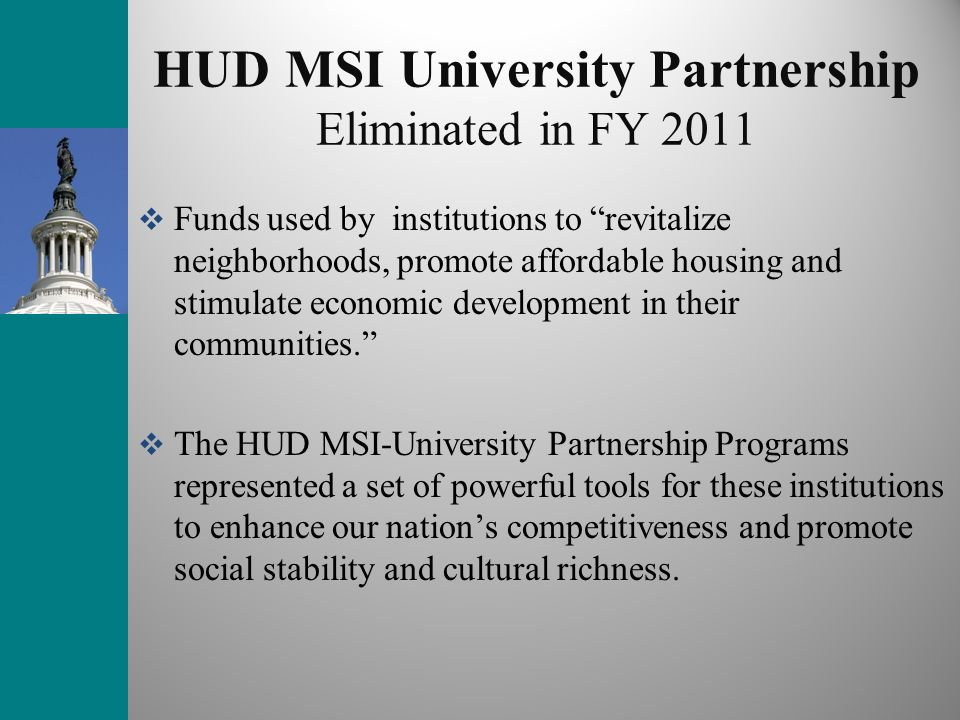 HUD MSI University Partnership Eliminated in FY 2011