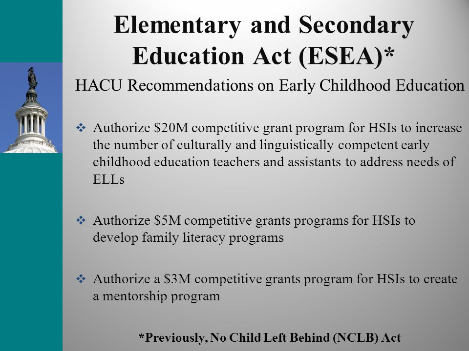 Elementary and Secondary Education Act (ESEA)*
