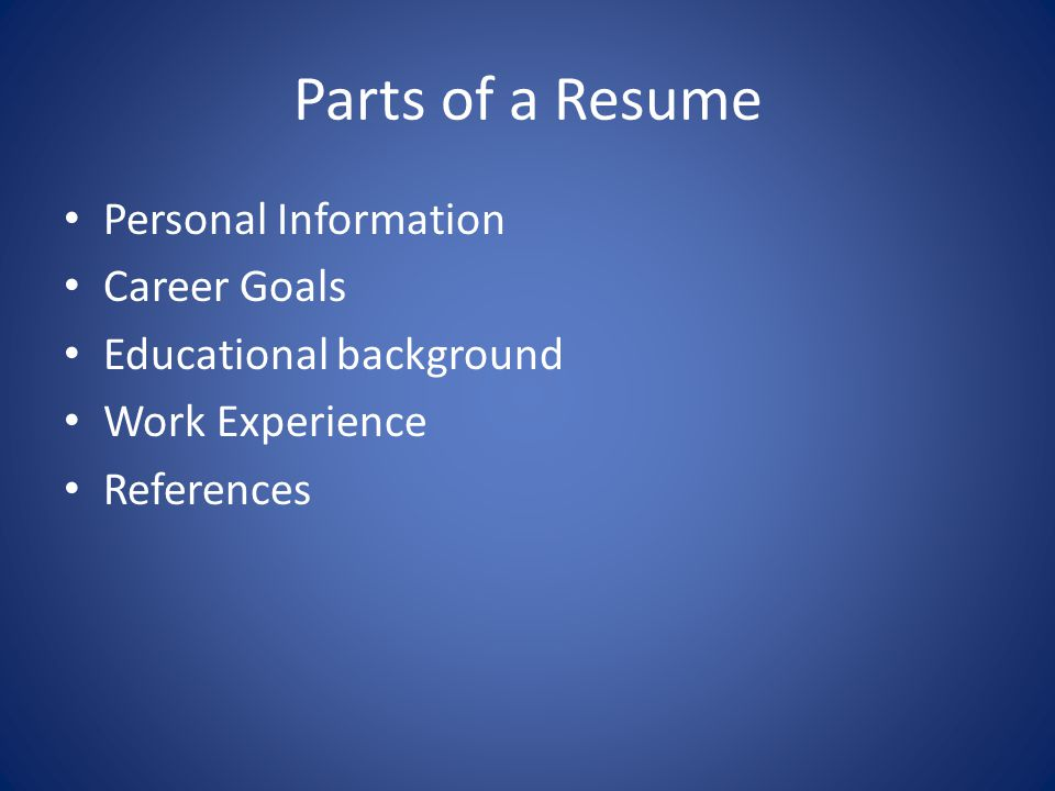 Parts of a Resume Personal Information Career Goals