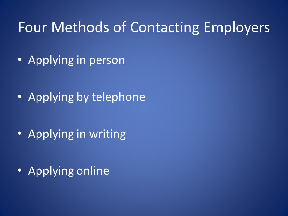 Four Methods of Contacting Employers