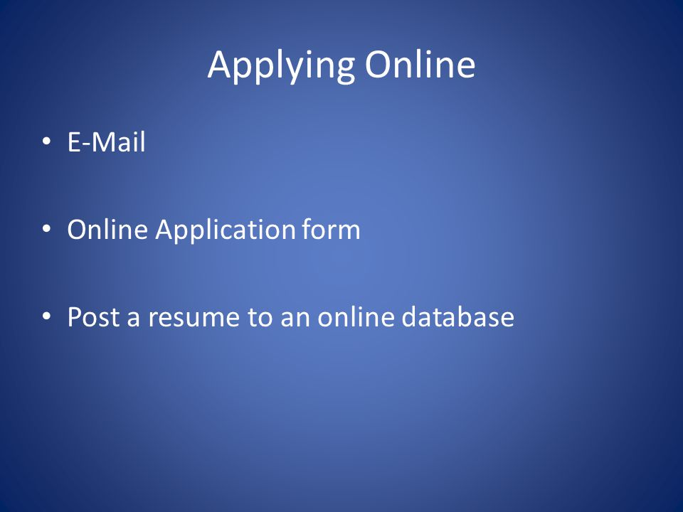 Applying Online E-Mail Online Application form