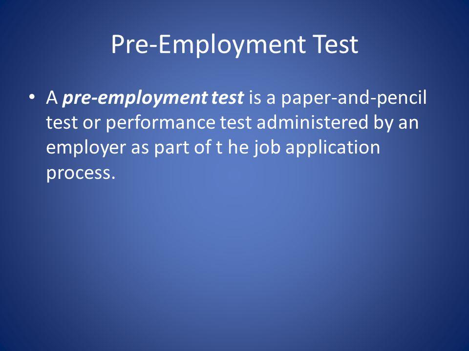 Pre-Employment Test