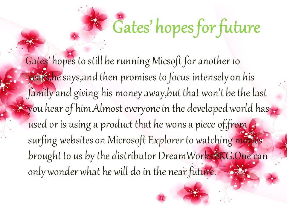 Gates' hopes for future
