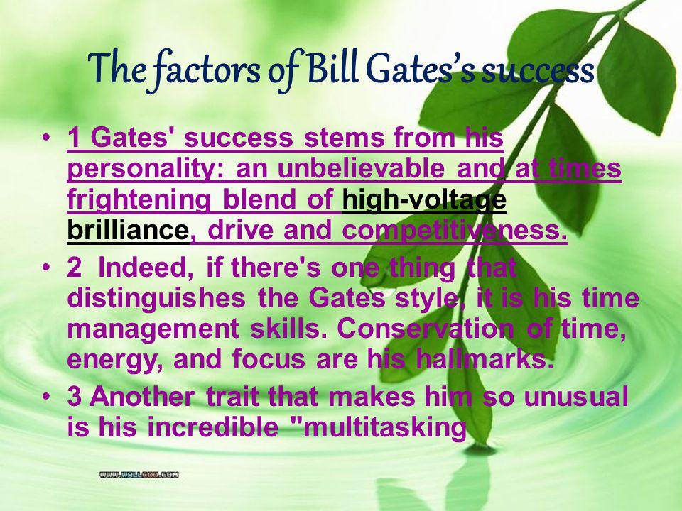 The factors of Bill Gates's success