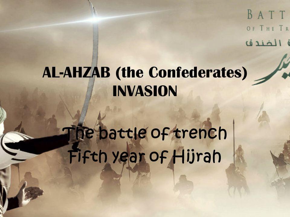 AL-AHZAB (the Confederates) INVASION
