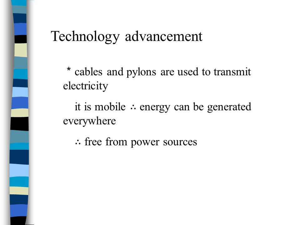 Technology advancement