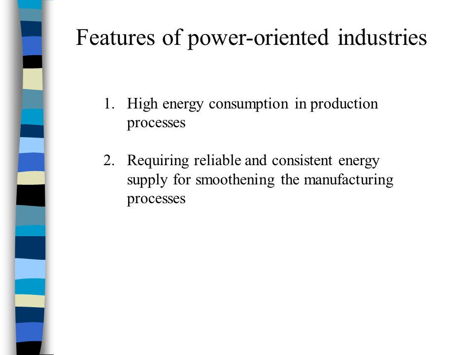 Features of power-oriented industries