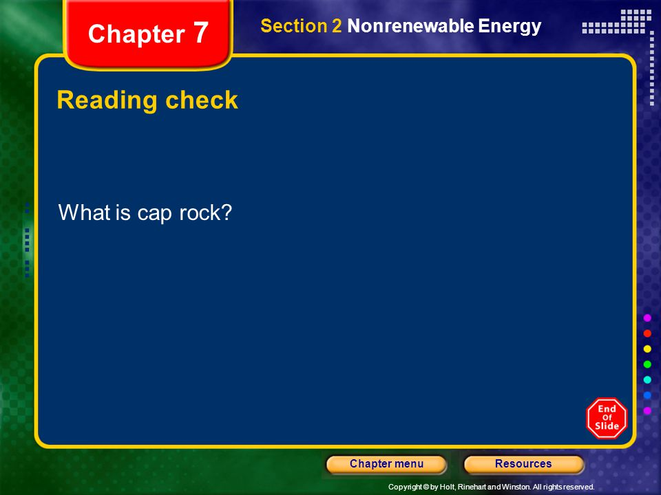 Chapter 7 Reading check What is cap rock