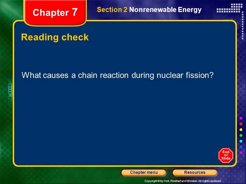 Chapter 7 Section 2 Nonrenewable Energy. Reading check.