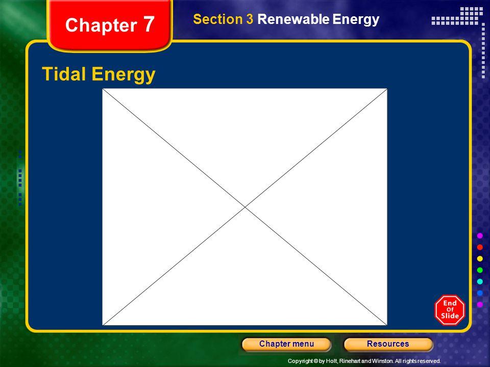Chapter 7 Section 3 Renewable Energy Tidal Energy