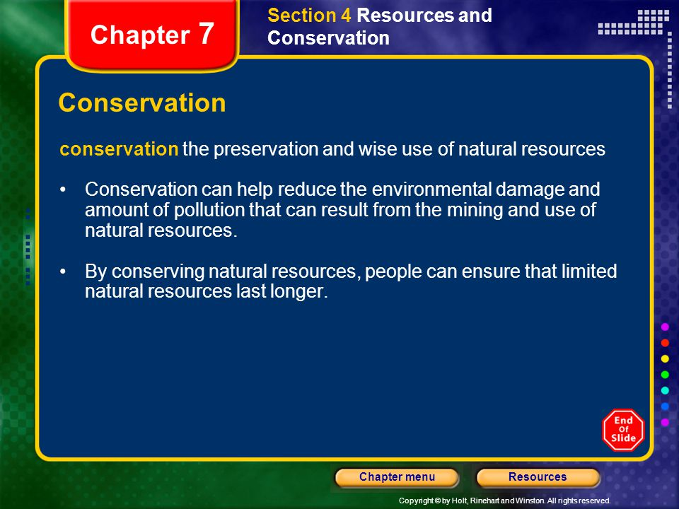 Chapter 7 Conservation Section 4 Resources and Conservation
