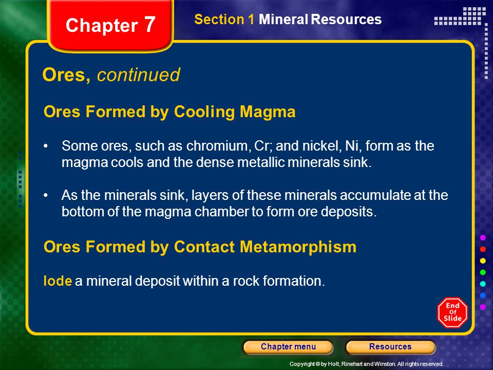 Chapter 7 Ores, continued Ores Formed by Cooling Magma
