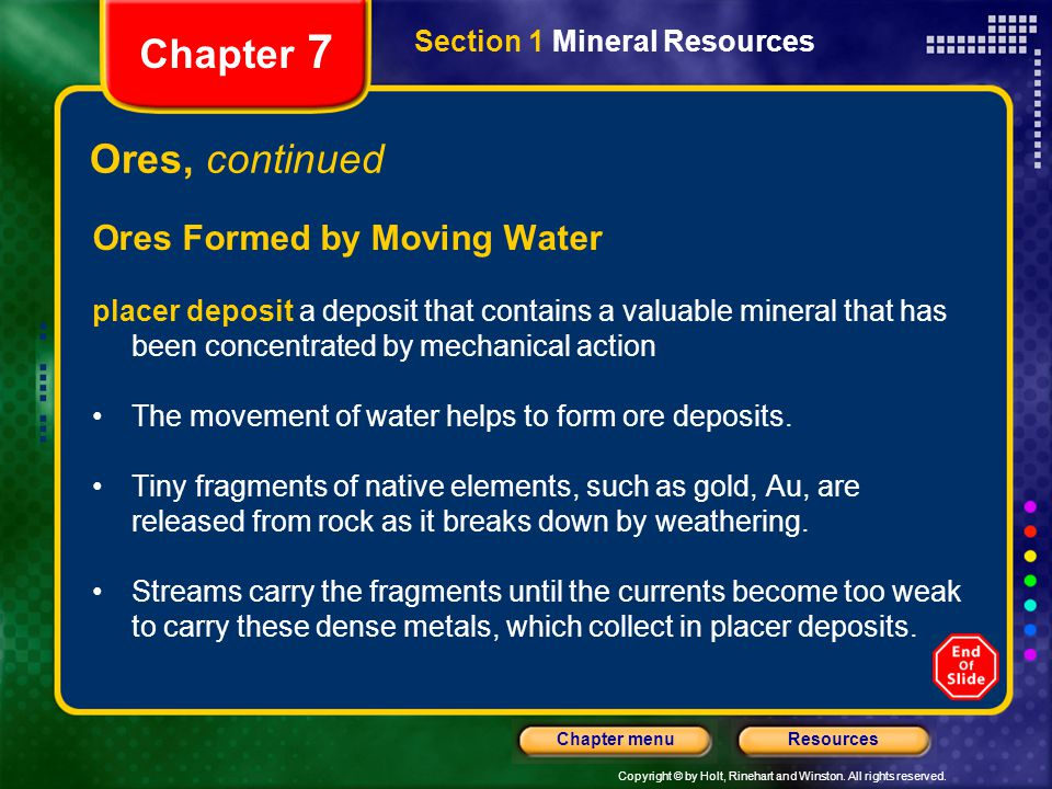 Chapter 7 Ores, continued Ores Formed by Moving Water