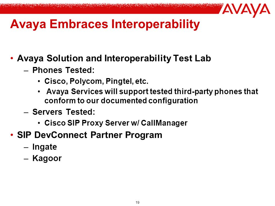 Avaya Embraces Interoperability