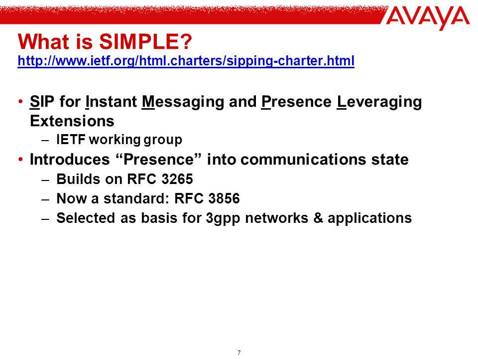 What is SIMPLE http://www.ietf.org/html.charters/sipping-charter.html