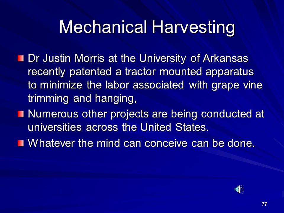 Mechanical Harvesting