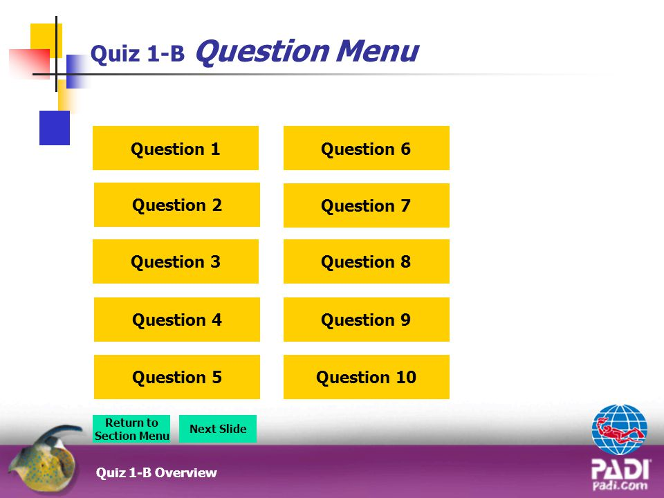 Quiz 1-B Question Menu Question 1 Question 6 Question 2 Question 7