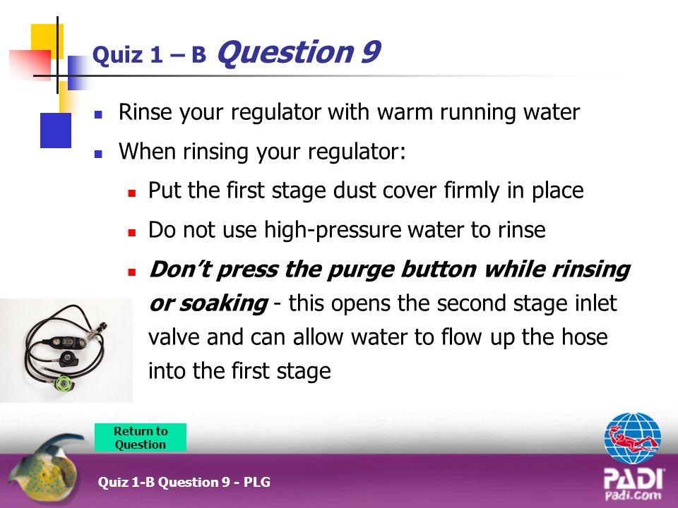 Rinse your regulator with warm running water