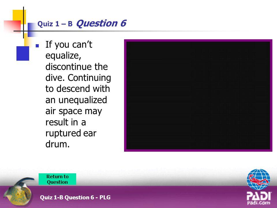 Quiz 1 – B Question 6