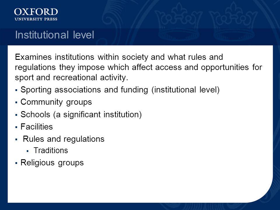 Institutional level