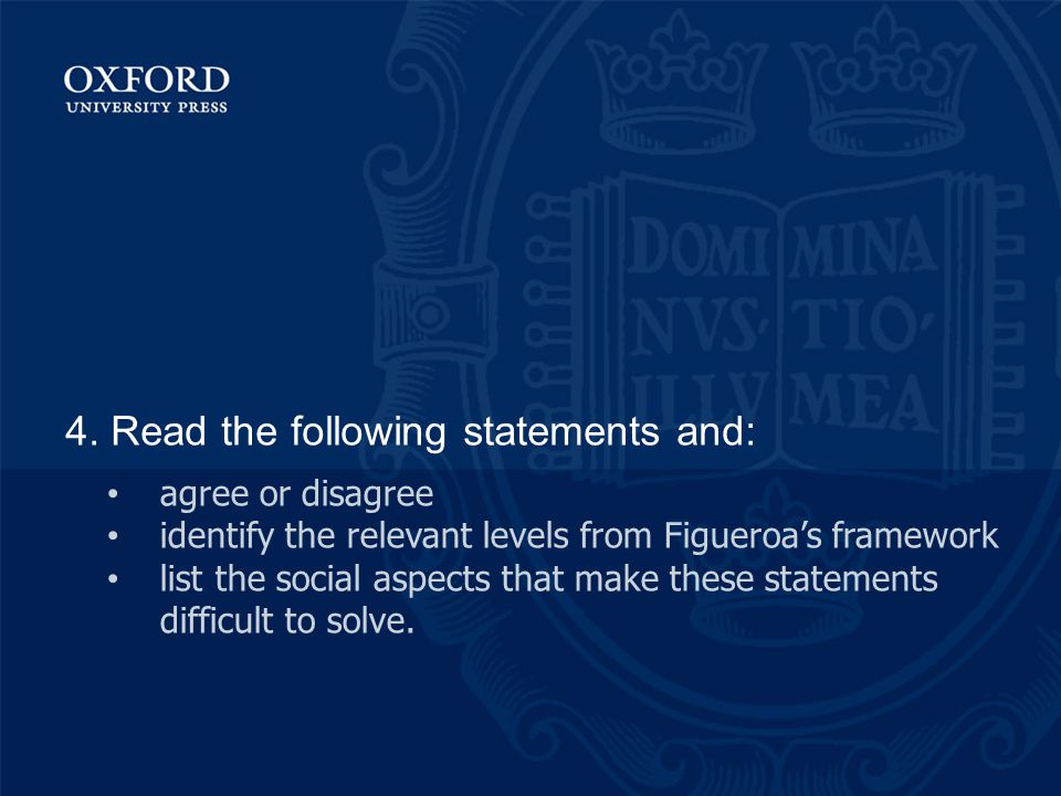 4. Read the following statements and: