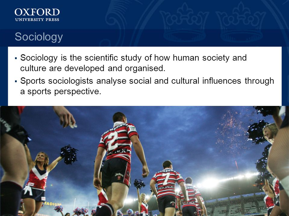 Sociology Sociology is the scientific study of how human society and culture are developed and organised.