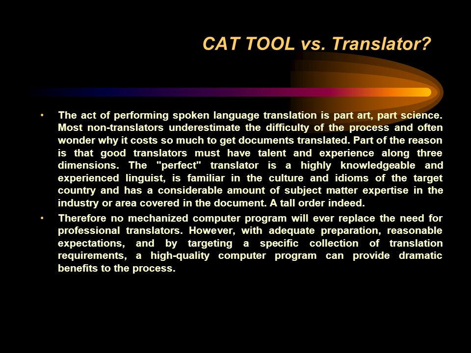 CAT TOOL vs. Translator