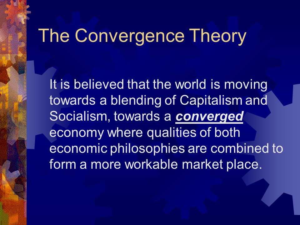 The Convergence Theory