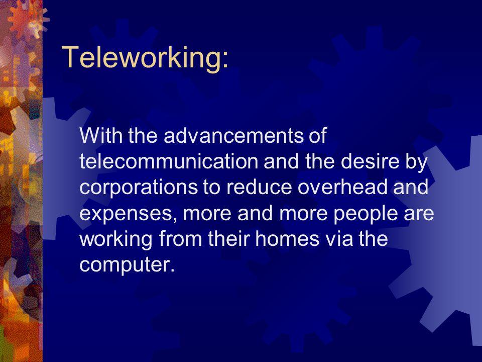 Teleworking:
