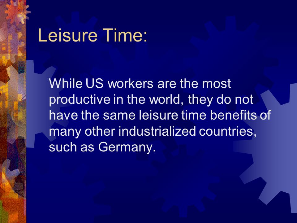 Leisure Time: