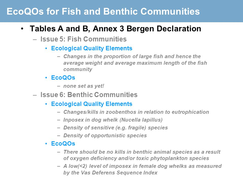 EcoQOs for Fish and Benthic Communities