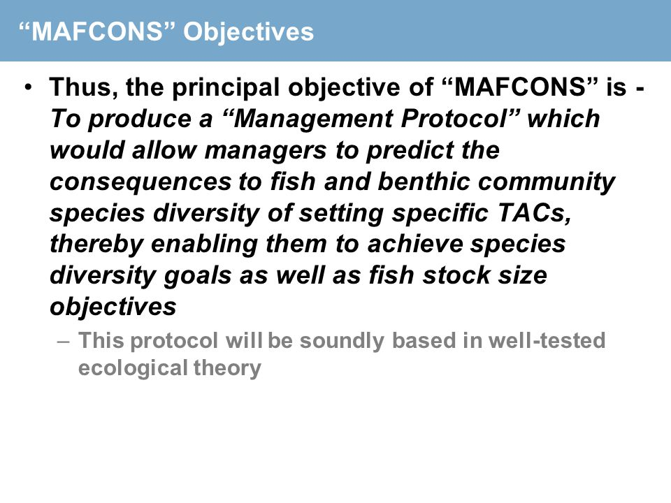 MAFCONS Objectives