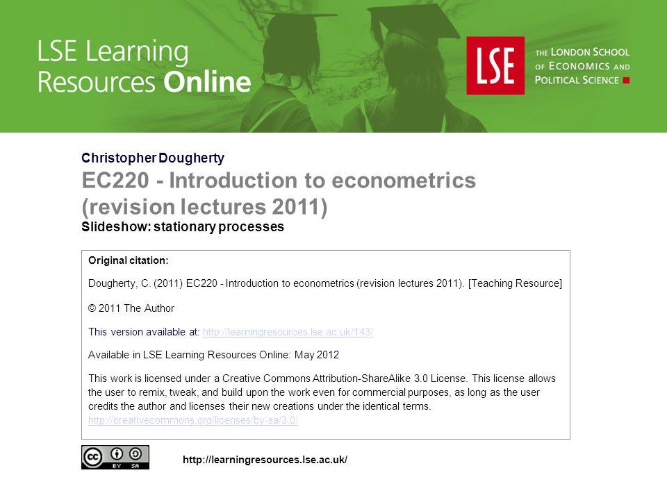 EC220 - Introduction to econometrics (revision lectures 2011)