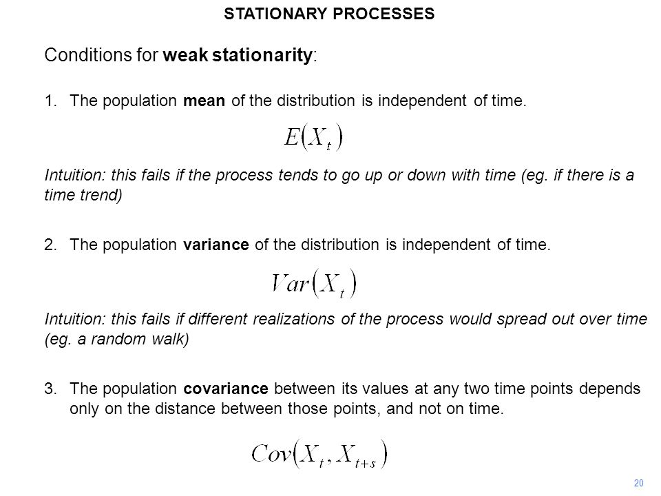 Conditions for weak stationarity:
