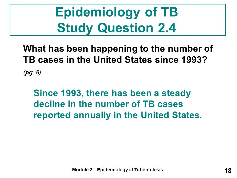 Epidemiology of TB Study Question 2.4
