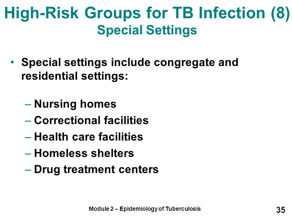 High-Risk Groups for TB Infection (8) Special Settings