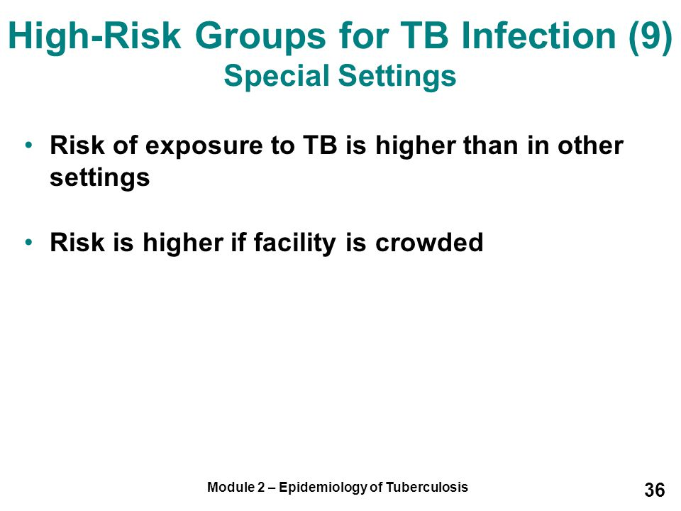 High-Risk Groups for TB Infection (9) Special Settings