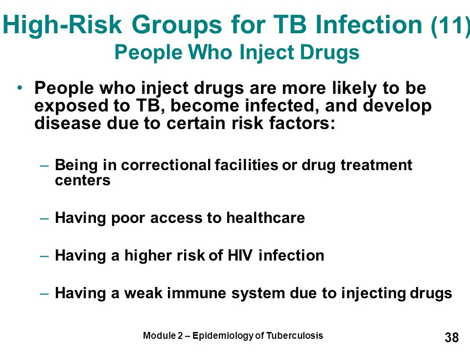 High-Risk Groups for TB Infection (11) People Who Inject Drugs