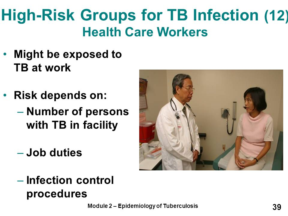 High-Risk Groups for TB Infection (12) Health Care Workers