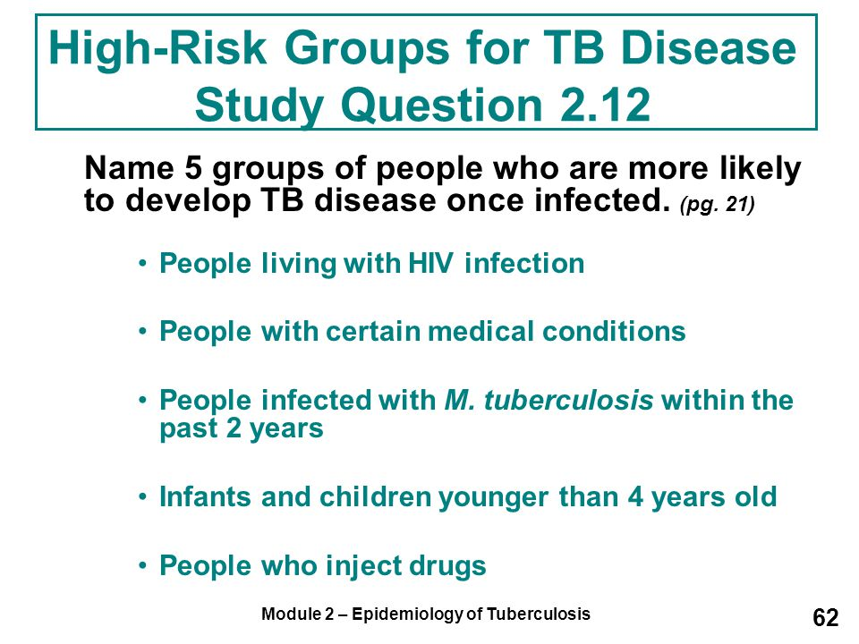 High-Risk Groups for TB Disease Study Question 2.12