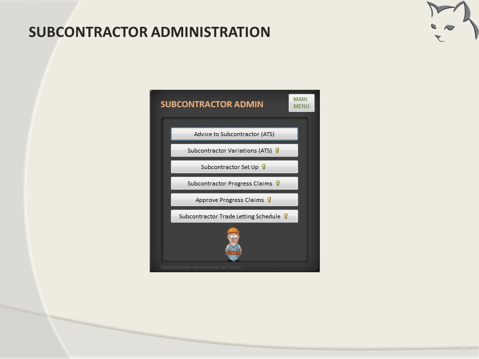 SUBCONTRACTOR ADMINISTRATION