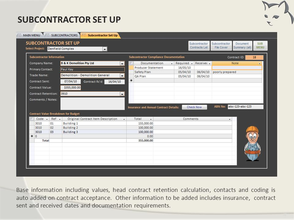 Subcontractor Setup SUBCONTRACTOR SET UP