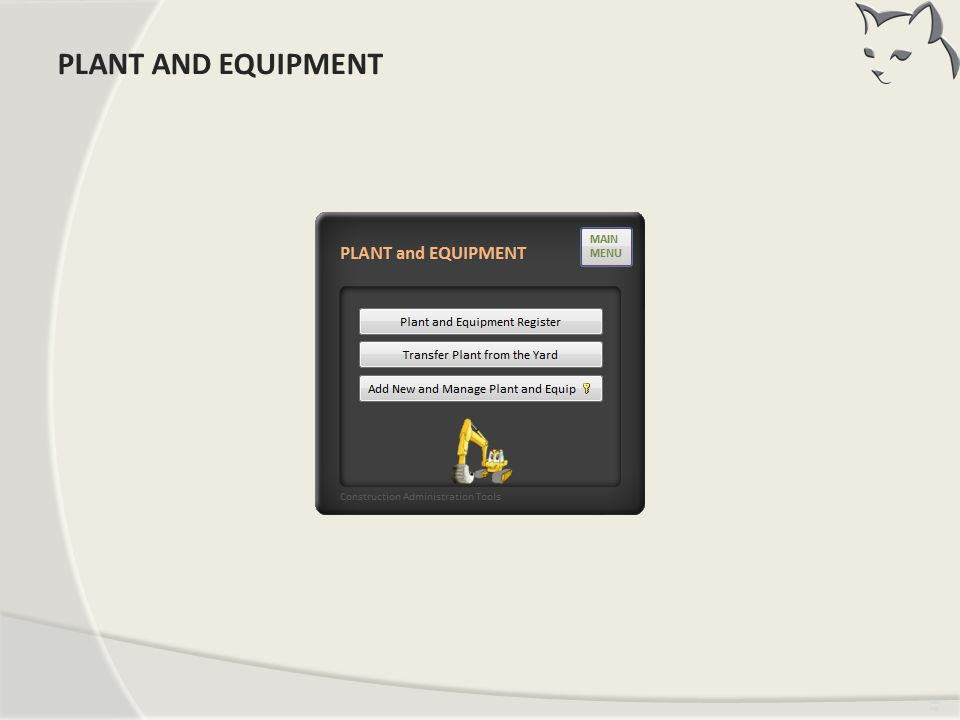 PLANT AND EQUIPMENT PLANT AND EQUIPMENT Timing