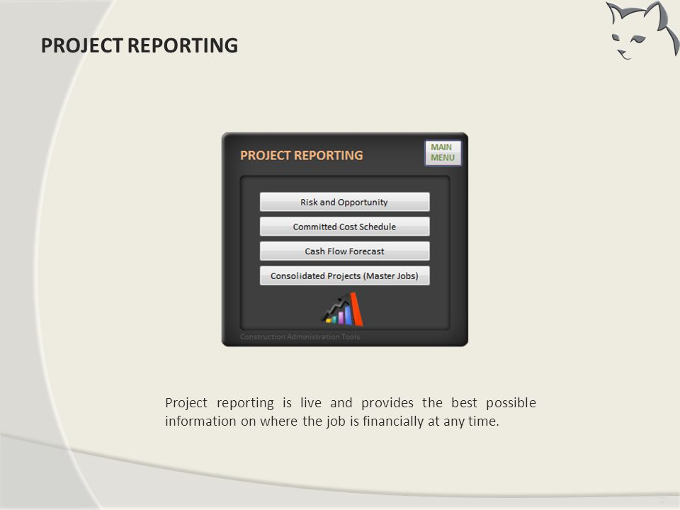 PROJECT REPORTING PROJECT REPORTING