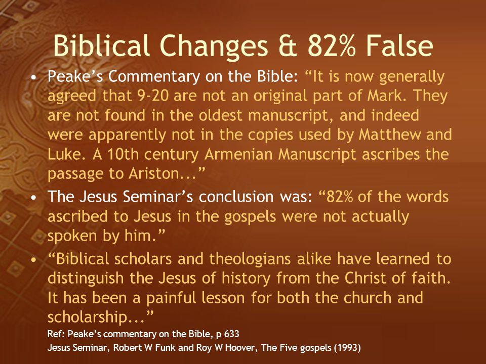 Biblical Changes & 82% False