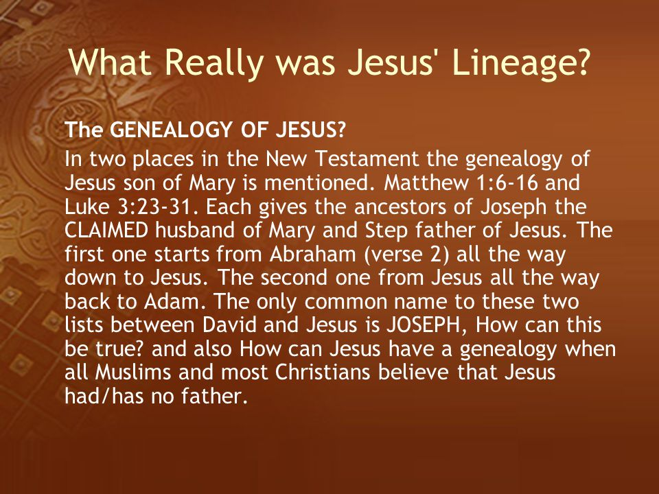 What Really was Jesus Lineage