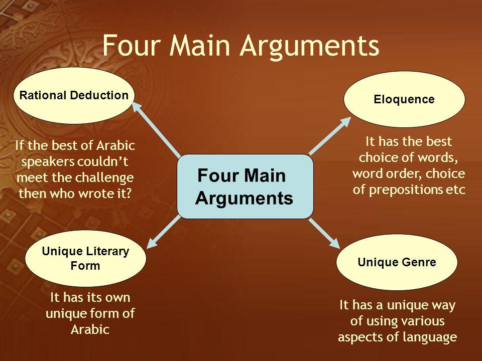 Four Main Arguments Four Main Arguments